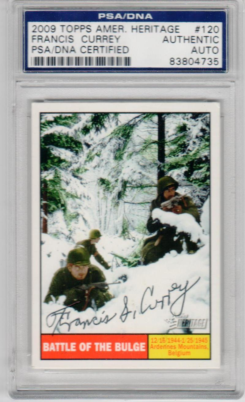 Francis Currey signed 2009 Topps American Heritage Battle of the Bulge PSA/DNA World War II Medal of Honor MOH