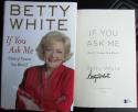 Betty White Signed Book If You Ask Me 1st Print Beckett BAS Golden Girls