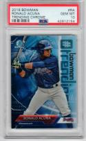 Ronald Acuna 2018 Bowman Trending Chrome PSA 10 Braves