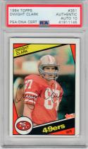 Dwight Clark signed 1984 Topps #351 Card PSA/DNA auto Grade 10 49ers