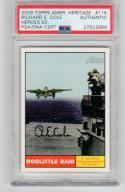 Richard Cole signed 2009 Topps American Heritage PSA/DNA World War II Doolittle Raid auto