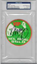 Neil Young signed Concert VIP Backstage Pass PSA/DNA slab autograph