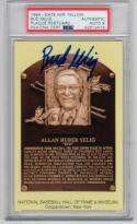 Bud Selig Signed Yellow HOF Plaque Postcard PSA/DNA GR 8 1st Print Postmarked