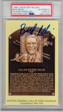 Bud Selig Signed Yellow HOF Plaque Postcard PSA/DNA GR 8 1st Print Postmarked
