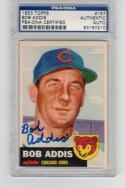 Bob Addis Cubs signed 1953 Topps baseball card #157 PSA/DNA Slabbed auto