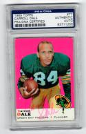 Carroll Dale Packers signed 1969 Topps card #77 PSA/DNA Slab