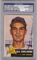 Dick Bokelmann Cardinals signed 1953 Topps baseball card #204 PSA/DNA Slabbed